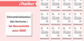 dématérialisation-des-factures-les-nouveautés-pour-2020